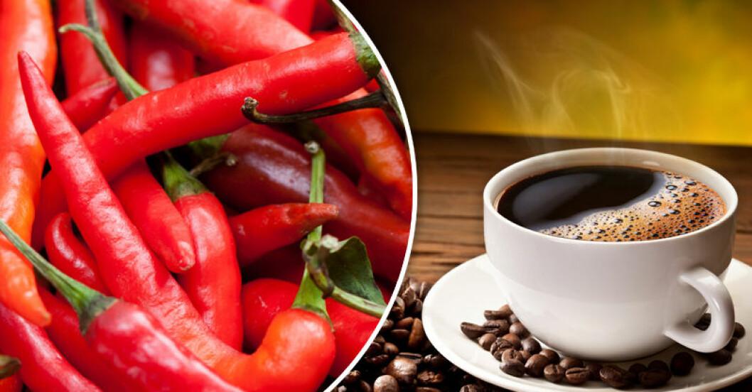 Drick kaffe och ät chili!
